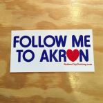 White Follow Me To Akron Sticker
